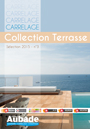 Téléchargez le catalogue Collection Terrasses - Selection 2015